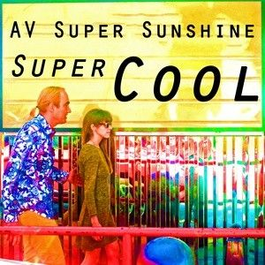 Super Cool de AV Super Sunshine