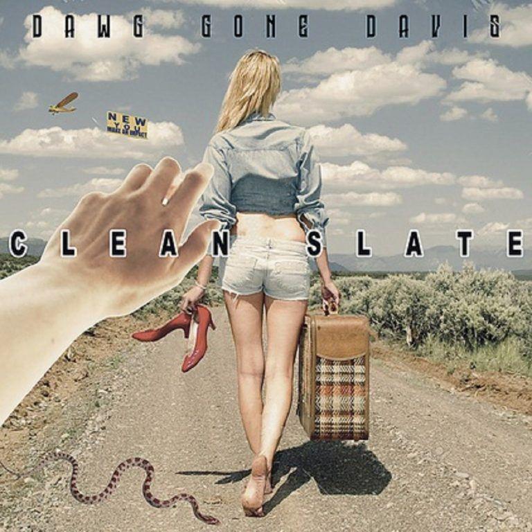 Clean Slate – Dawggonedavis