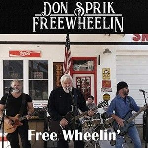 Don Sprik & Freewheelin Free Wheelin