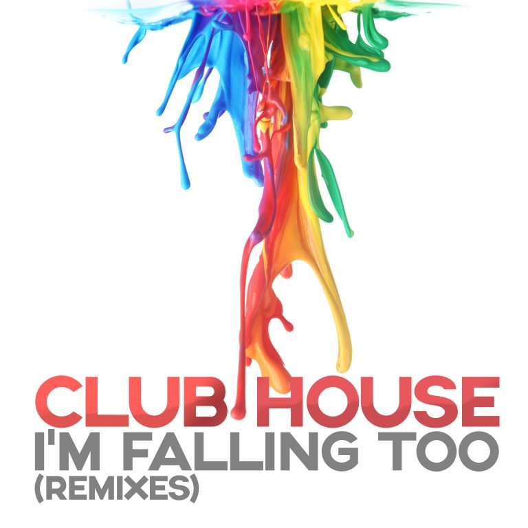 Clubhouse – I'm Falling Too (Da Clubbmaster Remix)