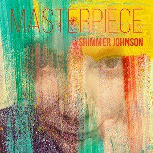 Masterpiece – Shimmer Johnson